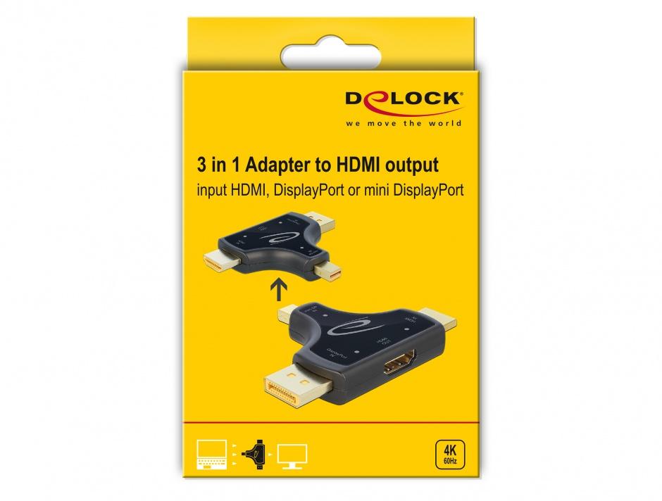Imagine Adaptor 3 in 1 HDMI / DisplayPort / mini DisplayPort in la HDMI 4K 60Hz T-M Negru, Delock 64059